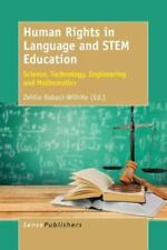Human Rights in Language and STEM Education: Science, Technology, Engineering a