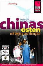 CHINA's OSTEN Reiseführer REISE KNOW-HOW 08 M NEU Shanghai Beijing Chinas
