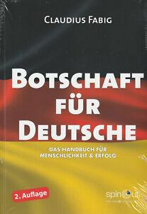 BOTSCHAFT FÜR DEUTSCHE - Claudius Fabig - 2. erweiterte Auflage !