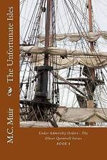 The Unfortunate Isles: Volume 4 (Under Admiralty Orders - The Oliver Quintrell S