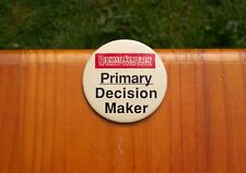 "Primary Decision Maker Personal Computing Personal Systems Magazine 3"" Button"
