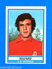 CALCIATORI 1973-74 Panini - Figurina-Sticker n. 180 - SULFARO - VICENZA -Rec