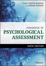 Handbook of Psychological Assessment, 6E by Gary Groth-Marnat, A. Jordan Wright
