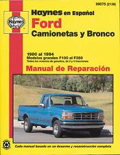 Ford Camionetas y Bronco Haynes 99075 Manual de Reparaci�n: 1980 al 1994