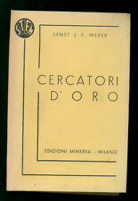 WEBER ERNST J. F. CERCATORI D'ORO ED. MINERVA 1938 STEM 31 GIALLI POLIZIESCHI