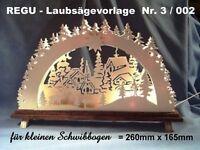REGU - LAUBSÄGEVORLAGE für Schwibbogen  3 / 002  zum selbst aussägen und basteln