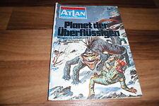 ATLAN  # 67 -- PLANET der ÜBERFLÜSSIGEN // aus Perry Rhodan Red./1. Auflage 1972