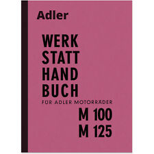 Adler M 100 125 Reparaturanleitung Montageanleitung Werkstatt-Handbuch Motorrad