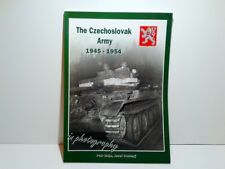 The Czechoslovak Army 1945-1954 in Photography P. Brojo, J. Studeny