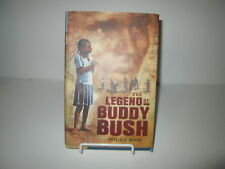 2004 The Legend of Buddy Bush by Shelia P Moses HC DJ 1st Edition SIGNED