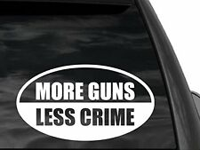 "PRO GUN More Guns Less Crime Decal Sticker 6""x 3"" Gs44  second amendment stick"