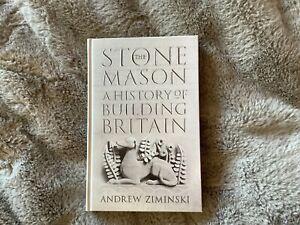 The Stonemason: A History of Building Britain by Andrew Ziminski NEW