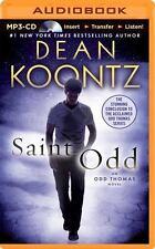 Odd Thomas: Saint Odd 7 by Dean Koontz (2015, MP3 CD, Unabridged)
