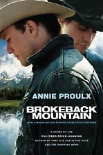 Brokeback Mountain : Story to Screenplay by Annie Proulx (2005, Paperback)