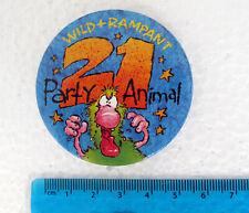 Age 21 Party Animal, Wild + Rampant - Badge