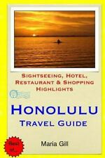 Honolulu Travel Guide : Sightseeing, Hotel, Restaurant and Shopping...