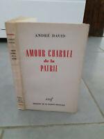 Envío De Autor - Andre David - Amor Carnal de La Patria - 1944