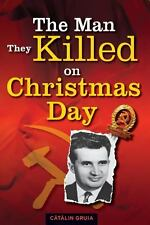 The Man They Killed on Christmas Day (2013, Paperback)