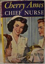 CHERRY AMES CHIEF NURSE Helen Wells VG w/ dust jacket