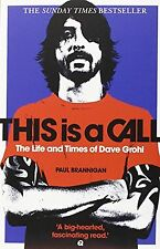 This Is a Call: The Life and Times of Dave Grohl NEW BOOK