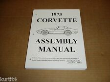 1973 73 Chevrolet Chevy Corvette car service assembly manual