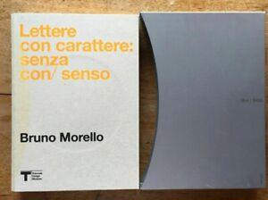 Bruno Morello Lettere con carattere Mostra Triennale Milano 2012 riuso riciclo