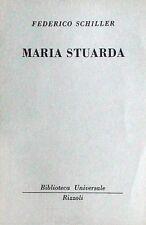 MARIA STUARDA  Schiller  RIZZOLI  Biblioteca Universale Rizzoli 219