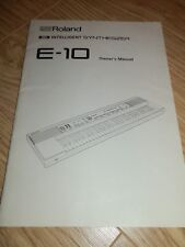 Roland E-10 Intelligent Synthesizer Original Owners Manual