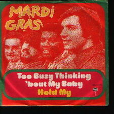 "7"" Mardi Gras Too Busy Thinking `Bout My Baby / Hold My 70`s Map City"