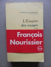 François NOURISSIER, L'EMPIRE DES NUAGES, édition originale