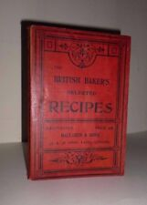 THE BRITISH BAKERS SELECTED RECIPES - ANTIQUE VICTORIAN / EDWARDIAN  BAKING BOOK