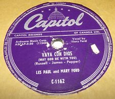 Capitol C1162 Les Paul & Mary Ford Vaya Con Dios / Johnny 78 RPM E- E-