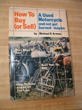 HOW TO BUY OR SELL A USED MOTORCYCLE AND NOT GET BURNED - MAYBE BY MICHAEL ARMAN