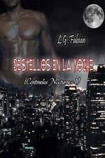 Destellos en la Noche by L. G.Fabian (2013, Paperback)
