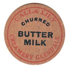 "CA GLENDALE CREAMERY CALLA LILY CHURNED BUTTER MILK Pog 1-5/8"" PpdUSA"