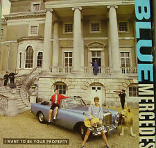 BLUE MERCEDES-I WANT TO BE YOUR PROPERTY MAXI SINGLE VINILO 1987 (12 INCH)
