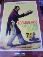 Vocabolario, Napoletano-Italiano - Raffaele Andreoli