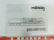 AI485-0,1# Märklin H0 Anweisung Dampflok 3395/3397/3795 von 1993