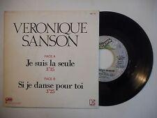 45t SIXTIES PORT 0€ ▓ VERONIQUE SANSON : JE SUIS LA SEULE / SI JE DANSE POUR TOI