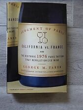 Judgment of Paris: California vs France - Wine by George M. Taber