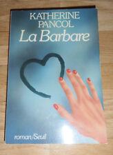 Katherine Pancol - La barbare (roman)
