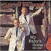 The Louvin Brothers - Essential Louvin Brothers 1955-1964 (My Baby's Gone, 2006)