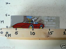 STICKER,DECAL SNOOPY WATCH OUT THIS CAR IS CARRYING EXPLOSIVES NOT 100 % OK