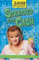 Very Good, Strapped for Cash (Lizzie McGuire S.), , Paperback