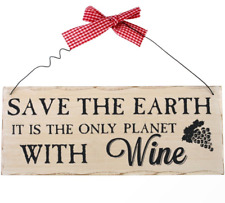 Save The Earth Hanging Sign - Only Planet Wine Shabby Chic Wooden