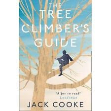 The Tree Climber's Guide by Jack Cooke (Paperback, 2017)
