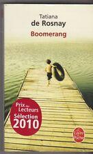 Tatiana de Rosnay - Boomerang - Poche 2010 - Bon état - 18/3