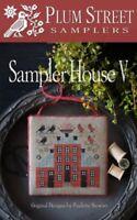 Sampler House V - Plum Street Samplers New Chart