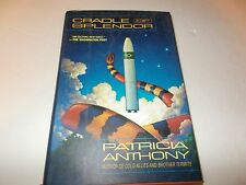 Cradle of Splendor by Patricia Anthony (1996, Hardcover) used