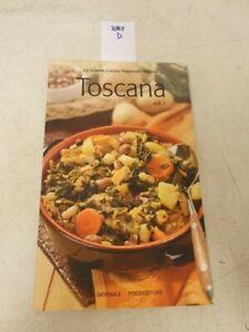 La grande cucina italiana toscana  volume 1 il giornale